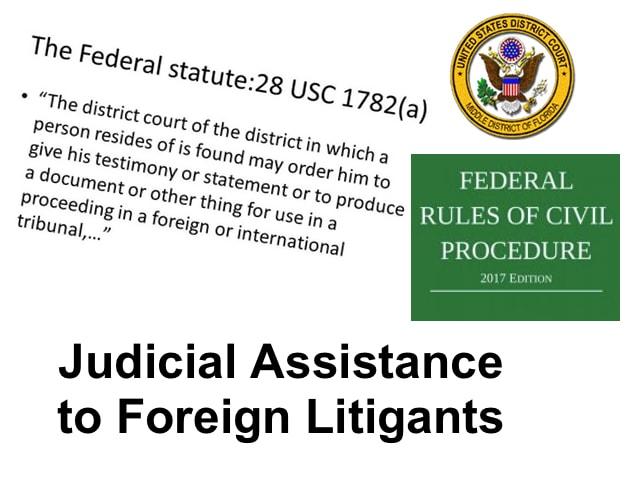 Como obtener pruebas ubicadas en Estados Unidos para su uso en procesos judiciales en otros paises
