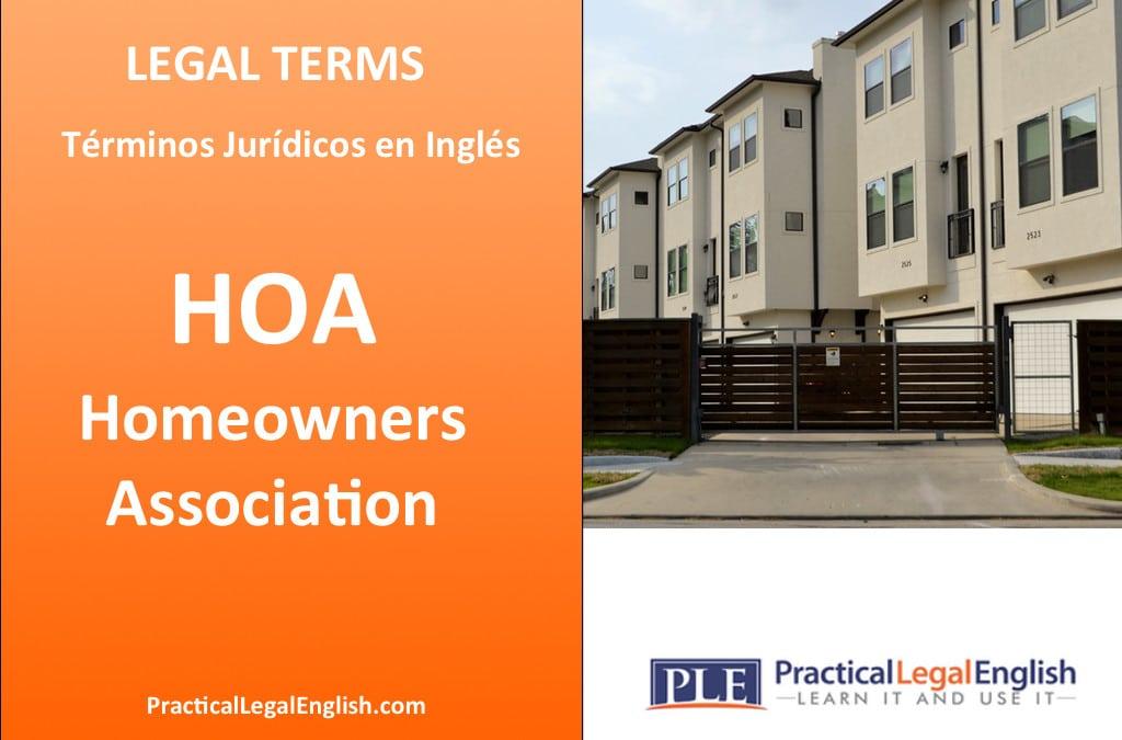 Legal Terms: HOA – Homeowners Association