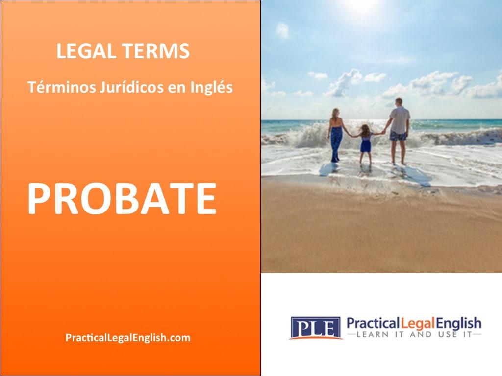 Legal Terms Probate